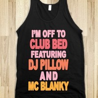 I'm Off To Club Bed-Unisex Black Tank