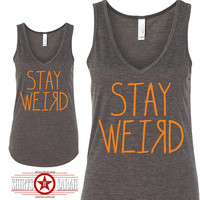 Stay Weird V-Neck Tank - Sexy Women's Tanks For Summer Flowy Soft Unique Different