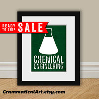 SALE Chemical Engineering / Engineer Print - Perfect Science Gift for Your Favorite Scientist, Chemist, Teacher, Friend