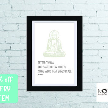 "Buddah Quotes Printable Art instant download.Yoga Decoration Inspirational quote Christmas gift Home Decor letter 8.5""x11"" tabloid 11""x17"""