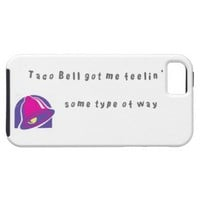 Taco Bell got me feelin' some type of way Case