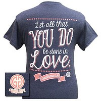 SALE Girlie Girl Original Let All That You Do Be Do in Love Christian Bright T Shirt