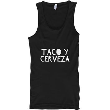 Taco Y Cerveza Drinking And Foodie Lover Tank Top