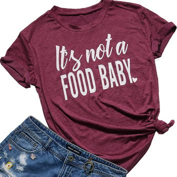 It's Not a Food Baby Letters Pregnancy Women's Funny T-Shirt