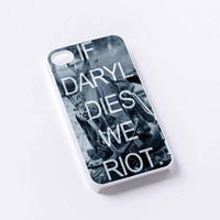 If Daryl Dies We Riot iPhone 4/4S, 5/5S, 5C,6,6plus,and Samsung s3,s4,s5,s6