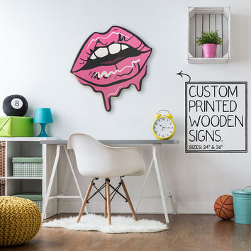Dripping Lips Makeup Lipstick Custom Wood Patch Printed Sign Unique Trendy Vanity