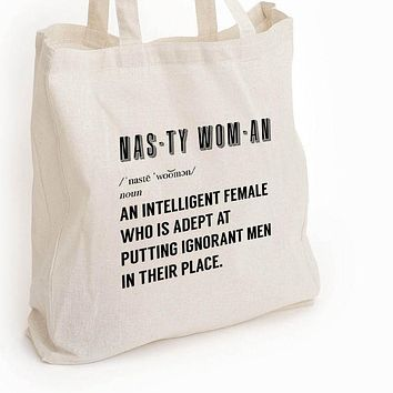 woman's march quote, Fight ignorance, Nasty woman quote, eco tote bag, nasty woman gift, reusable tote, feminist quote gift, womans day gift