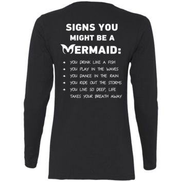 Signs You Might Be A Mermaid Ladies' Cotton LS T-Shirt