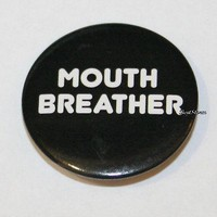 "Licensed cool Netflix Stranger Things MOUTH BREATHER Eleven Dustin Mike 1 1/4"" Pin Button NEW"