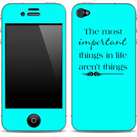 "New ""The Most Important Things Aren't Things"" 2 iPhone 4, 4s, 5 or iPod Touch Skin FREE SHIPPING"