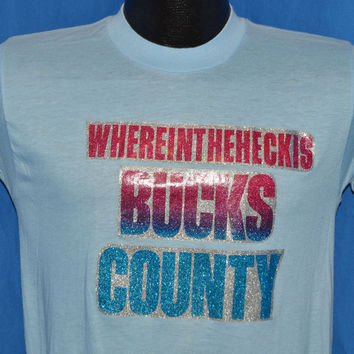 80s Where in the Heck is Bucks County t-shirt Small