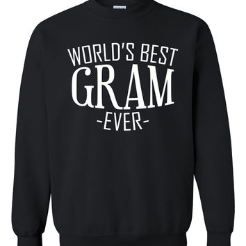 World's best gram ever sweatshirt family mother's day birthday christmas holiday gift ideas  best grandma  grandmother