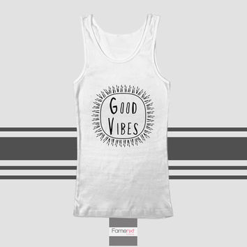 Motivational Good Vibes Typography Quote Tank Top. Men and Women. Unisex