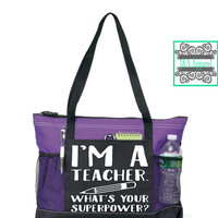 Teacher Gift - I'm A Teacher What's Your SuperPower? - Tote Bag - Back To School - Teacher Bag - Teacher