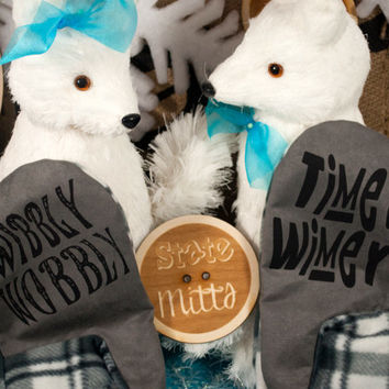 State Mitts - Wibbly Wobbly Timey Wimey - Doctor Who Inspired -Whimsically Fun Mittens-Stick 'em up and make a Statement, Keep your fingers