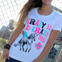 Crazy Is As Crazy Does Unicorn T-Shirt