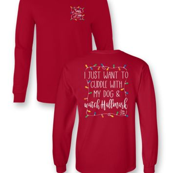 Sassy Frass I Just Wanna Cuddle with my Dog & Watch Hallmark Christmas Lights Long Sleeve Bright Girlie T Shirt