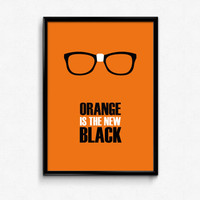 Orange Is The New Black A3 Print