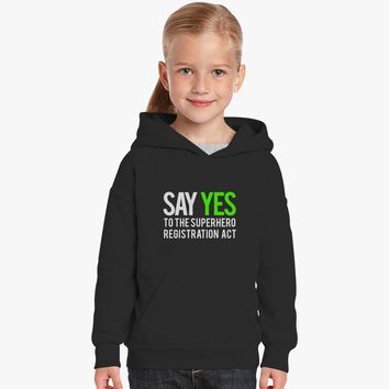 Say Yes To The Superhero Registration Act Kids Hoodie