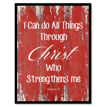 I Can Do All Things Through Christ Philippians 4:13 Quote Saying Gift Ideas Home Decor Wall Art