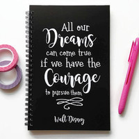 Writing journal, spiral notebook, bullet journal, black white, sketchbook, blank lined grid - All our dreams can come true, Disney quote
