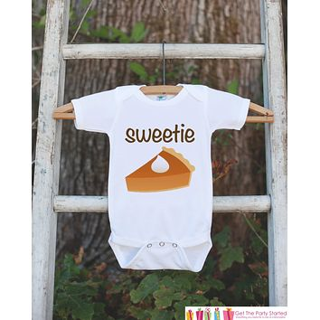Kids Thanksgiving Outfit - Sweetie Pie Baby Novelty Onepiece or Tshirt - Humorous Pumpkin Pie Thanksgiving Outfit - Girl or Boy Fall Outfit