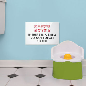 Funny Toilet Sign. Kids Bathroom Decor. Potty Training Help. Humorous Chinglish wall hanging. If there is a smell do not forget to tell