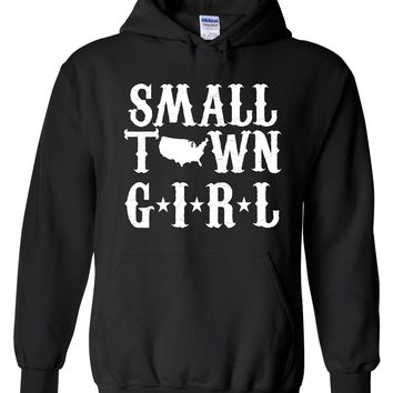 Small Town Girl - Pull Over, Hooded Sweatshirt