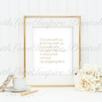 Gas YourSelf Up Gold PRINTABLE inspirational quote,printable decor,motivational quote,calligraphy print,printable art,french quote art