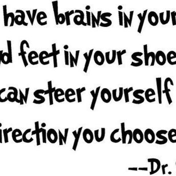 You have brains in your head Dr Seuss Vinyl by madebytheresarenee