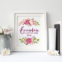 Everyday I love You More Poster Print, Flower Wreath, Inspiration Quote, Motivation Poster, Romantic Card, Gift For Her, Wall Art Printable
