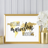 """Let's Have Marvelous Adventures DIGITAL DOWNLOAD 8"""" x 10"""" Gold World Map Printable Home Decor Wall Art"""