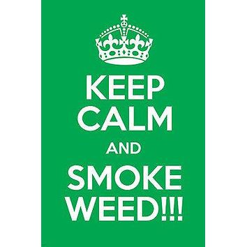 KEEP CALM & SMOKE WEED poster 24X36 RETRO BRITISH SLOGAN counter culture