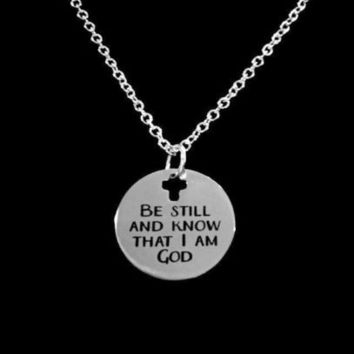 Be Still And Know That I Am God Christian Bible Scripture Gift Necklace