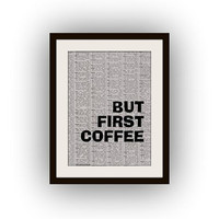 But first coffee, printable decal, home decor, black and white, newspaper art, food kitchen decals, dorm room decor, print, foodish poster