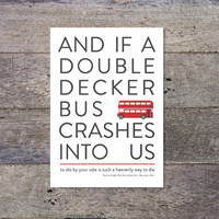 And If A Double Decker Bus Crashes Into Us - The Smiths / Morrissey lyrics typography poster