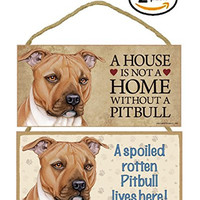 Set of 2 Pitbull A House is Not Home / Spoiled Rotten Lives Here Dog Breed