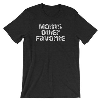 Funny Sibling Shirts ~ Mom's Other Favorite