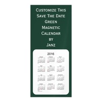 2016 Green Calendar by Janz 4x9 Magnet Magnetic Invitations