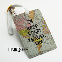Keep Calm and travel on - luggage tag, travel bag tag, name tag, office tag, suitcase tag with straps - map travel - L71