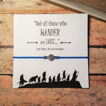 Lord of the Rings Inspired Bracelet | Compass Bracelet | Tolkien Quote | Not All Those Who Wander Are Lost | Friendship Bracelet