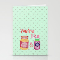 We're Like Peanut Butter & Jelly - cute food illustration Stationery Cards by Perrin Le Feuvre | Society6