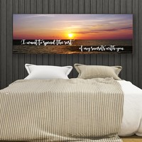 I Want to Spend The Rest Of My Sunsets With You Wall Art Canvas Romantic Wall Art