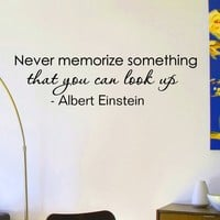 Wall Decals Quotes Albert Einstein Never Memorize Something That You Look Up Decal Lettering Stickers Home Decor Art Mural Z798