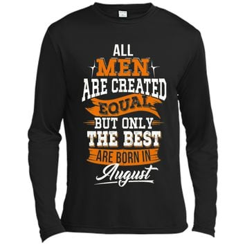 All Men Created Equal But The Best Born In August T-Shirt shirt