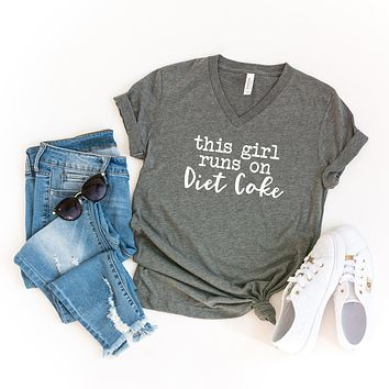 This Girl Runs on Diet Coke| V-Neck Graphic Tee