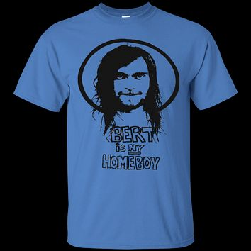 The Used Bert is My Homeboy Mens T-Shirt