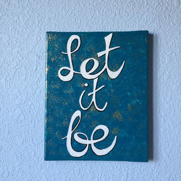 Let it Be canvas painting wall decor