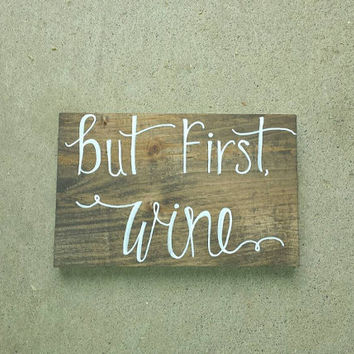 But First Wine Rustic Sign, Rustic Home Decor, Wine Lovers Sign, Rustic Wine Lovers Sign, It's Wine O'clock, Wine Bar Sign, Wedding Bar Sign