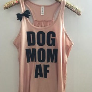 Dog Mom AF - Ruffles with Love - Racerback Tank - RWL